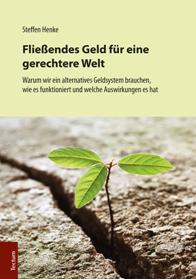 """Steffen Henke: """"Fließendes Geld für eine gerechtere Welt"""""""